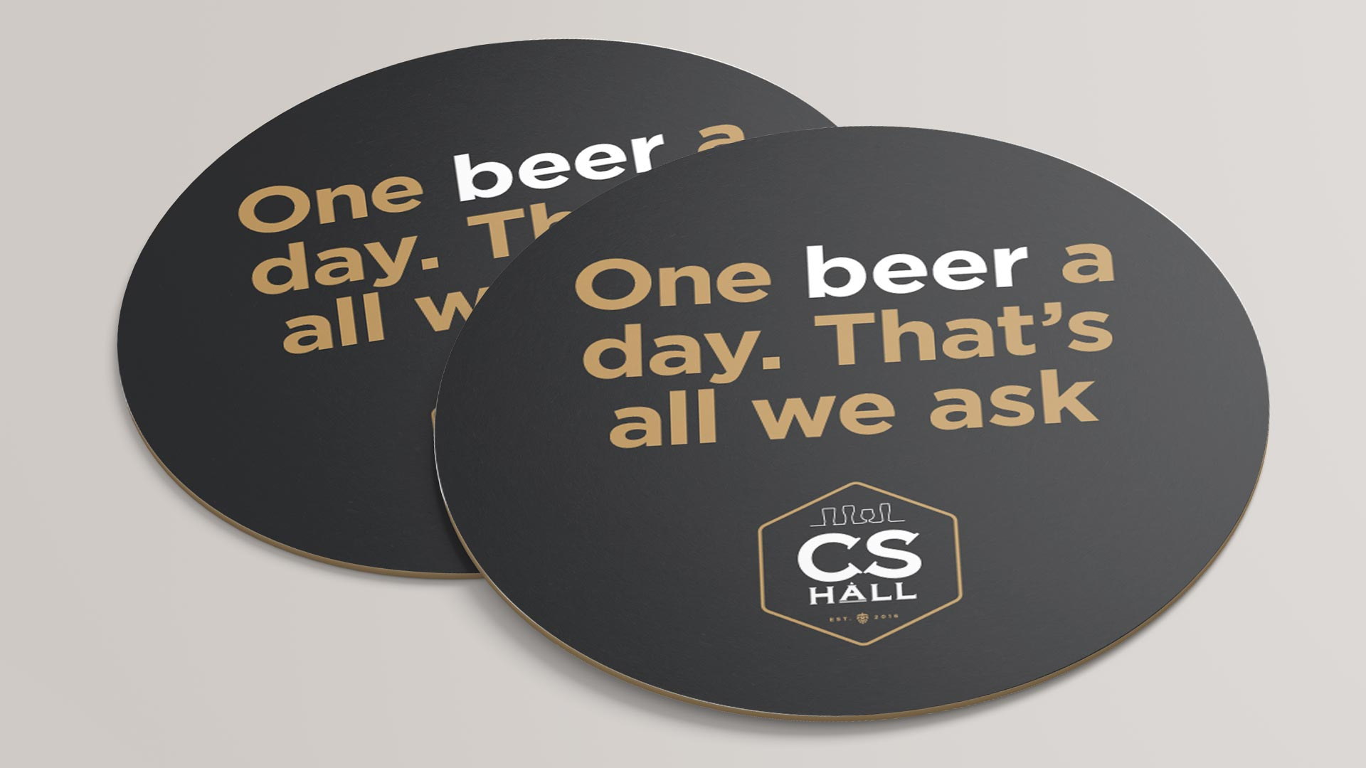 Cathedral Social Hall, Design, Cathedral Social Hall Coasters, Portfolio Image, Cathedral Social Hall Coaster - One beer a day. That's all we ask.